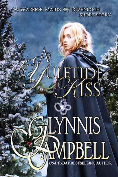 Book cover for A Yuletide Kiss by Glynnis Campbell
