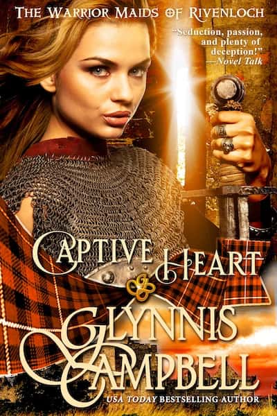 Book cover for Captive Heart (Warrior Maids of Rivenloch) by Glynnis Campbell
