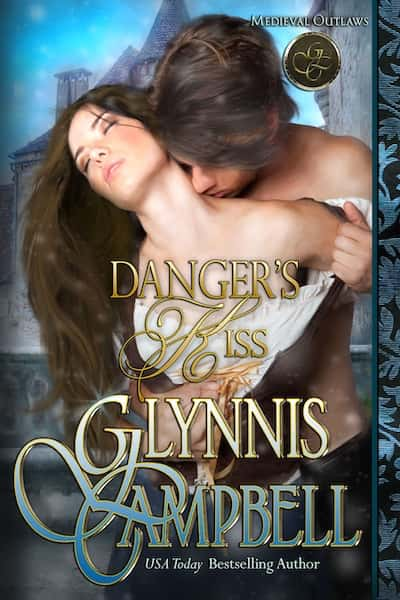 Book cover for Danger's Kiss (Medieval Outlaws) by Glynnis Campbell