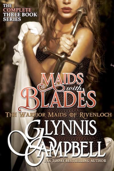 Book cover for Maids with Blades (Warrior Maids of Rivenloch) by Glynnis Campbell
