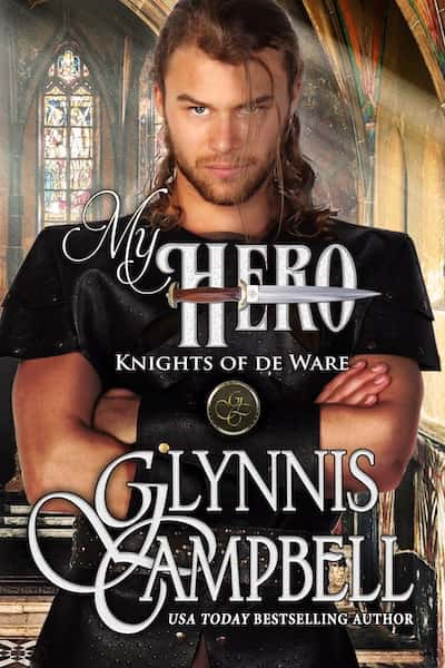 My Hero (The Knights of de Ware) by Glynnis Campbell