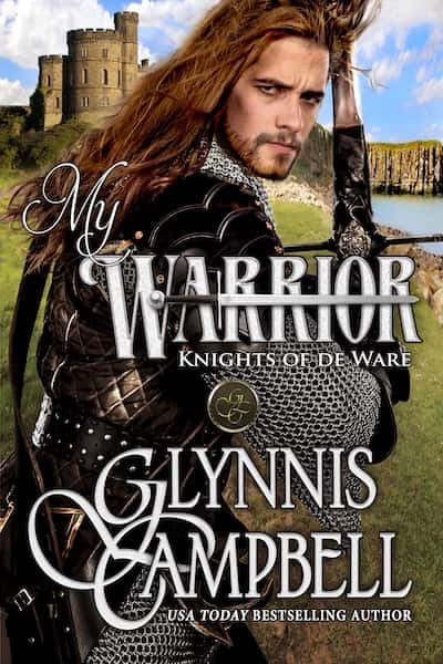 Book cover for My Warrior (The Knights of de Ware) by Glynnis Campbell