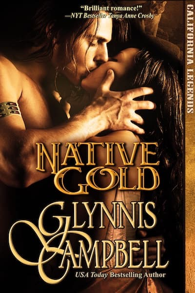 Book cover for Native Gold (California Legends) by Glynnis Campbell