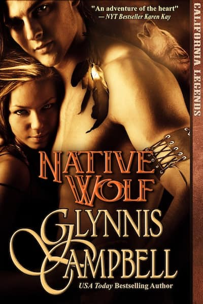 Book cover for Native Wolf (California Legends) by Glynnis Campbell