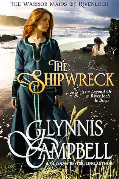 Book cover for The Shipwreck (Warrior Maids of Rivenloch) by Glynnis Campbell