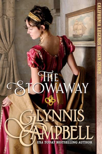 Book cover for The Stowaway (California Legends) by Glynnis Campbell