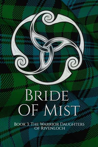 Book cover for Bride of Mist (The Warrior Daughters of Rivenloch) by Glynnis Campbell